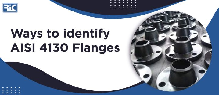 ways to identify aisi 4130 flanges