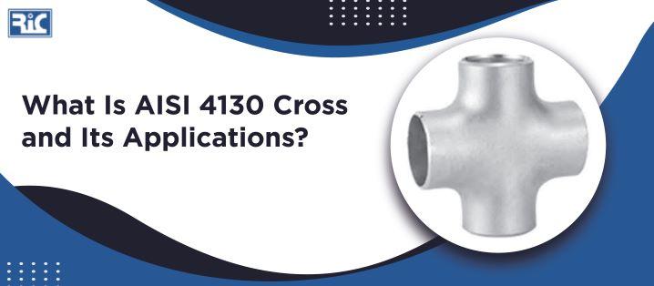 AISI 4130 Cross